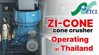 Earthtechnica 'ZI-1200' Cone Crusher operating in Thailand - Mv. No.1 -